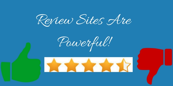 Review Sites Are Powerful!