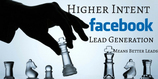 Higher Intent Lead Generation