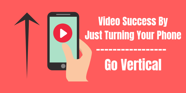 Vertical Video Performs better