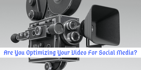 How To Create A Perfect Video for Social Media